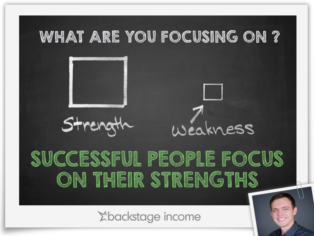 what s your focus strength vs weakness backstageincome what s your focus strength vs weakness