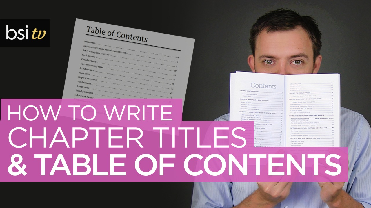 How to Write Chapter Titles & Table of Contents that Grab ATTENTION!