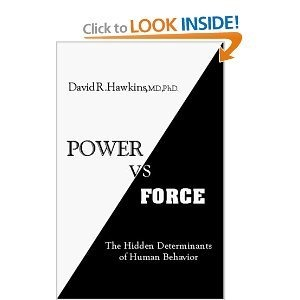 Power vs. Force: The Hidden Determinants of Human Behavior-Authors Official Revised Edition 2012 Excellent series 1.st edition (by books seller)