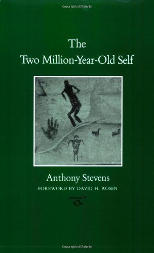 TThe Two Million-Year-Old Self (Carolyn and Ernest Fay Series in Analytical Psychology)