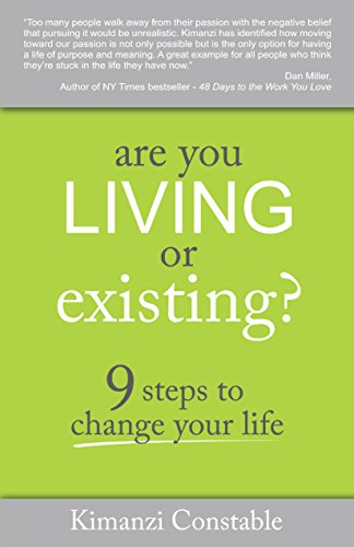 AAre You Living or Existing?: 9 Steps to Change Your Life