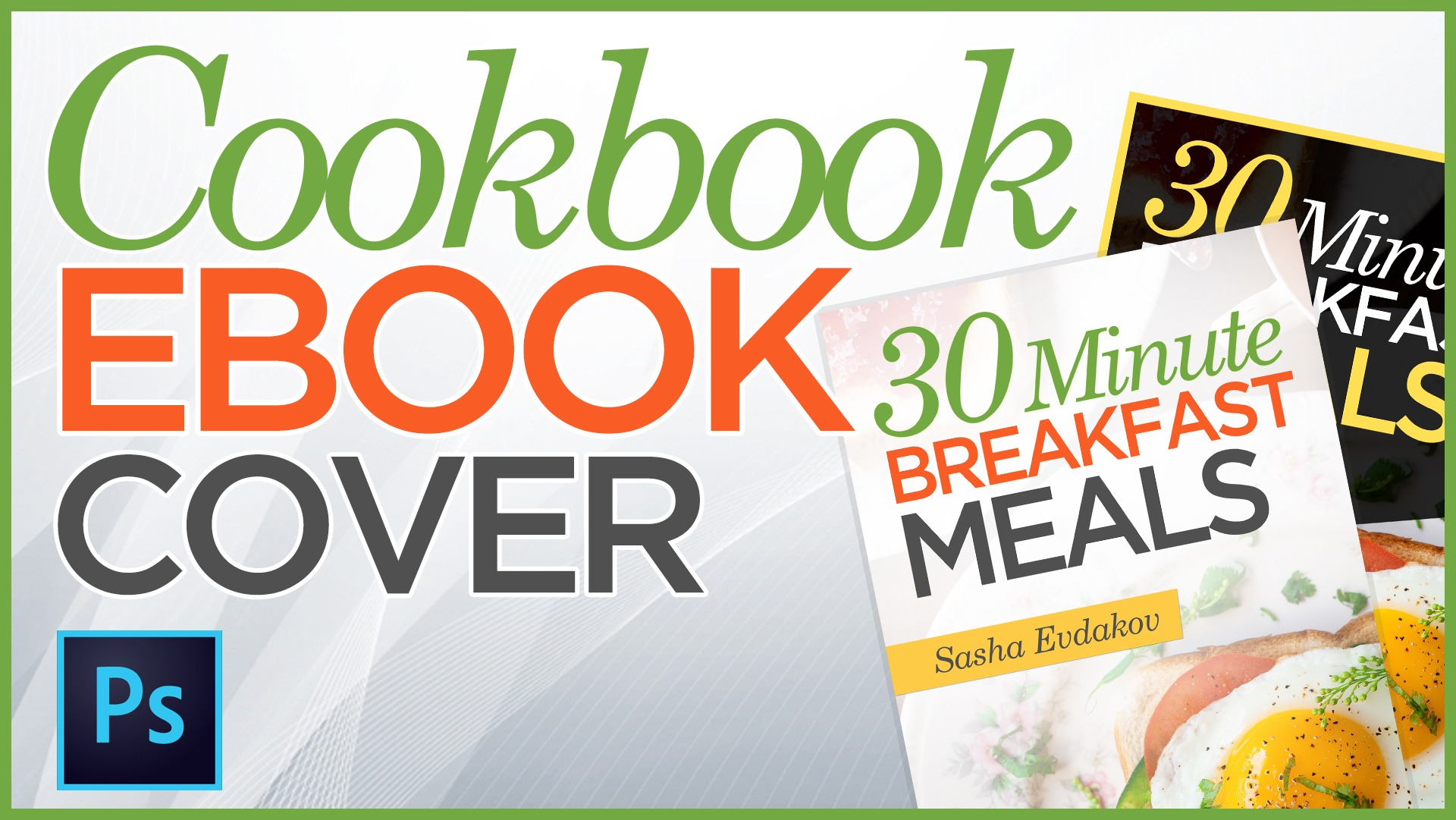 Photoshop Tutorial: Design a Cook Book Cover for Your Amazon Kindle Book!