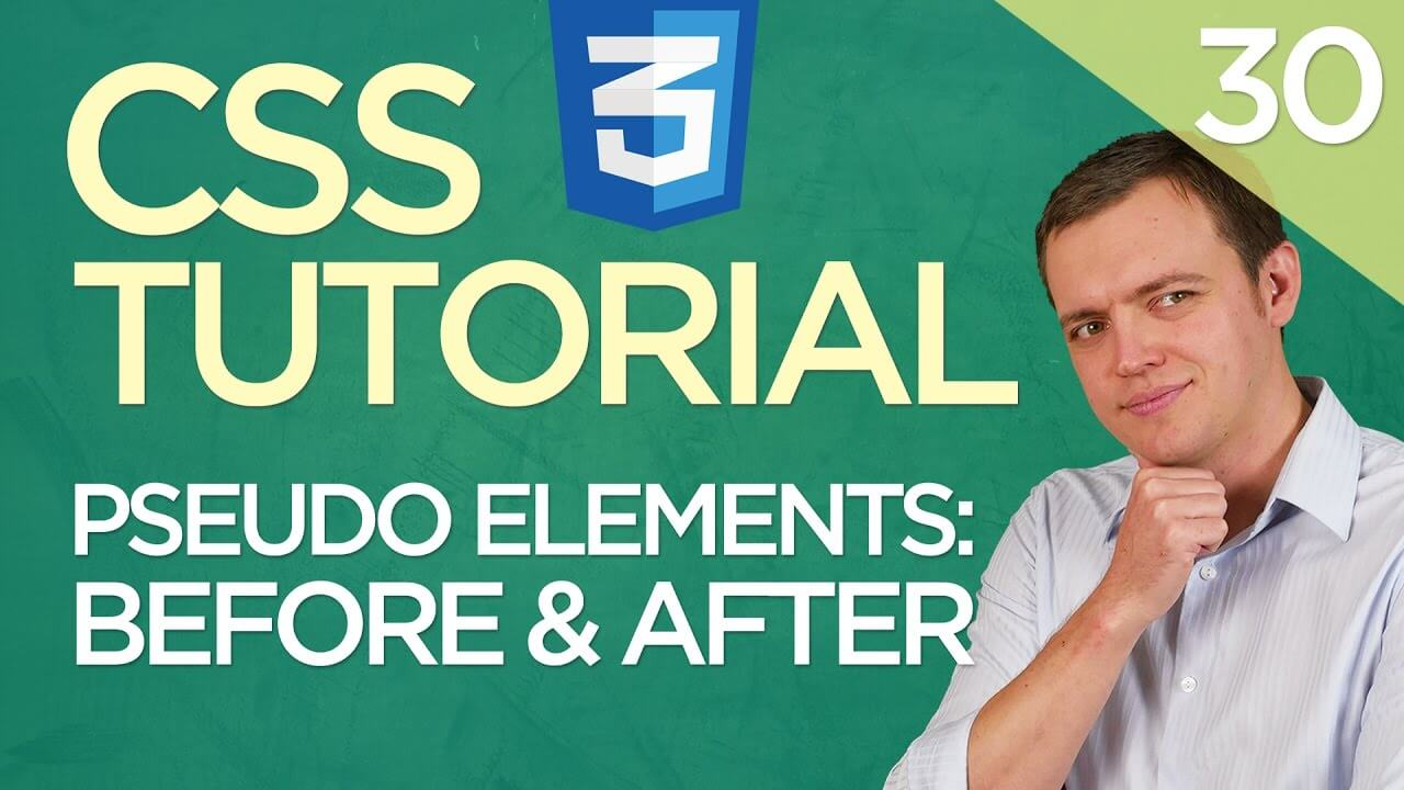 CSS3 Tutorial for Beginners: 30 Before and After Pseudo Elements In CSS