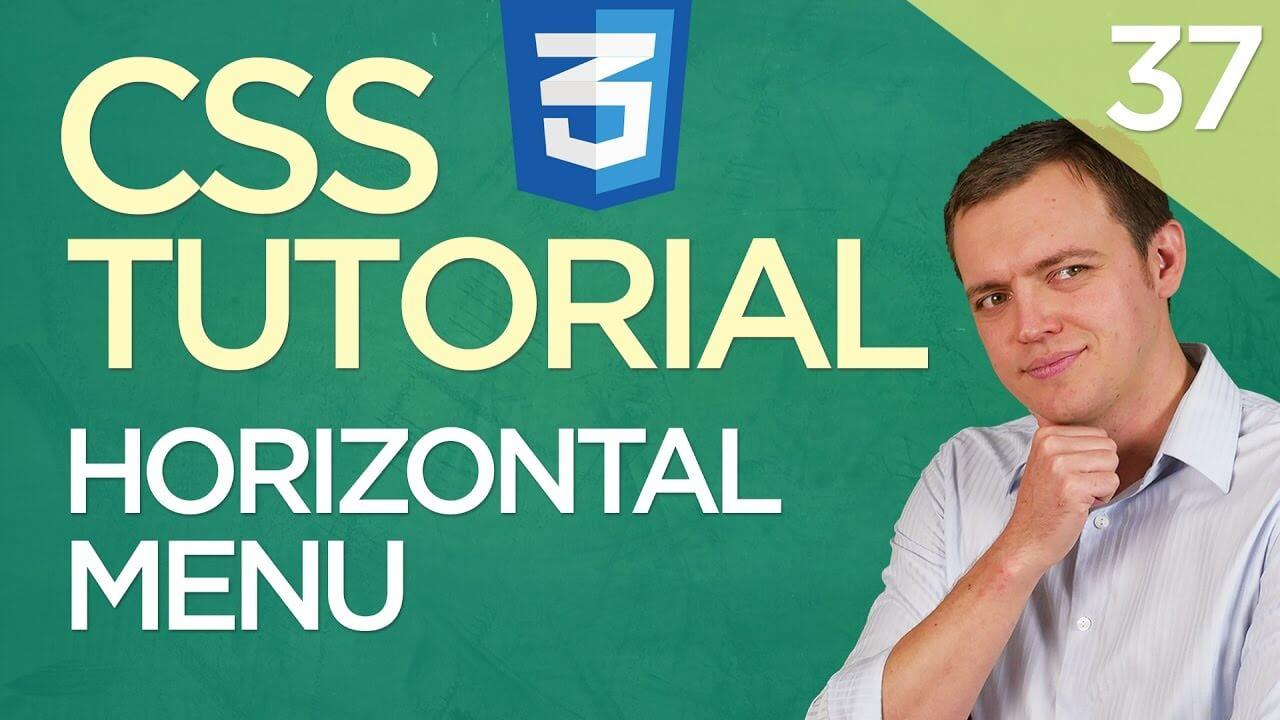 CSS3 Tutorial for Beginners: 37 How To Create A Horizontal Menu