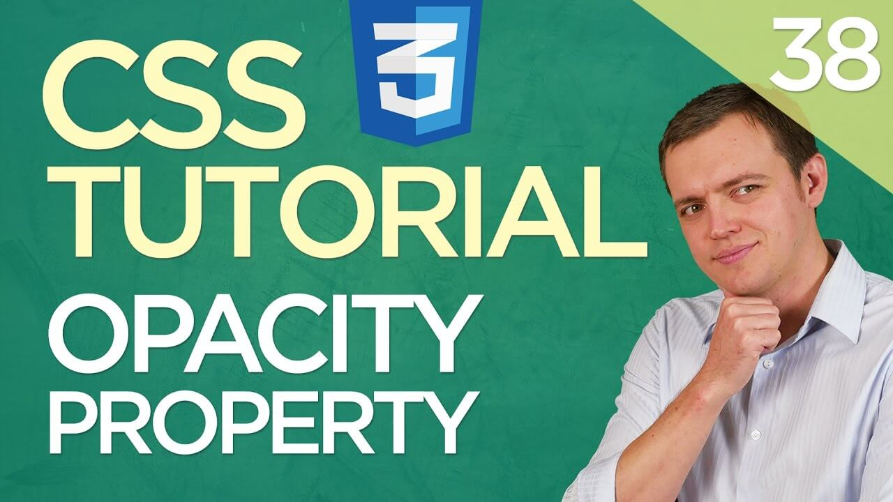 CSS3 Tutorial for Beginners: 38 Image Opacity Property (Transparency)
