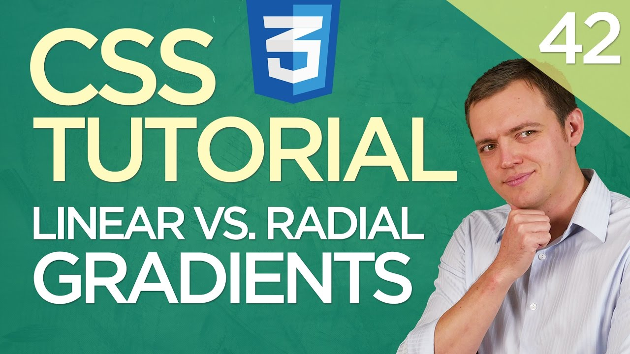 CSS3 Tutorial for Beginners: 42 Linear vs. Radial Gradients