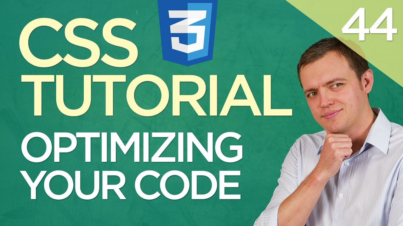 CSS3 Tutorial for Beginners: 44 How to Optimize & Compress Your Code for Fast Loading Time