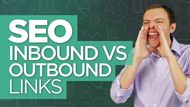 Inbound vs Outbound Links (Internal vs External Links): SEO for Beginners Tutorial