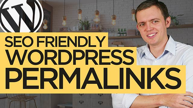 How to Make Your Permalinks SEO-Friendly: WordPress for Beginners Tutorial