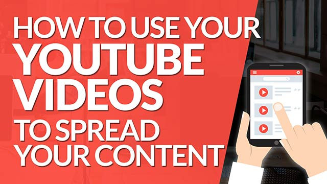How to Use Your YouTube Videos to Spread Your Content to Multiple Platforms #BSI 12