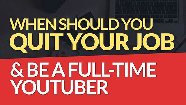 When Should You Be a Full-Time YouTuber & Quit Your Job? #BSI 11
