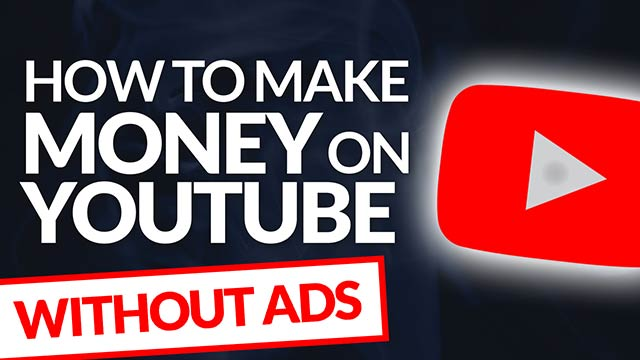 How to Make Money on YouTube Without Ads #BSI 16