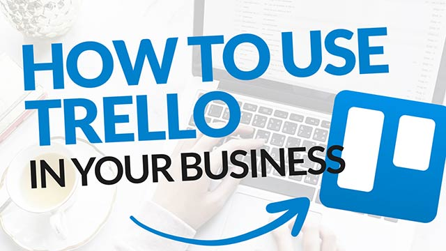 How to Use Trello for Your Business & Project Management (Tutorial) #BSI 25