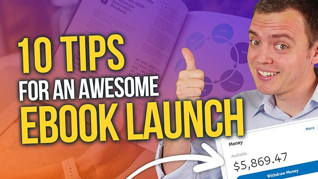 10 Tips to Launching Your First eBook (Paperback or Kindle) #BSI 24