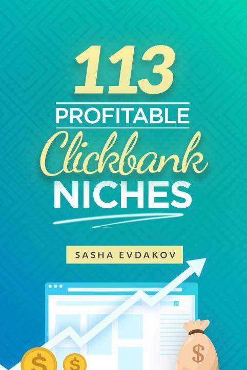 113 Profitable Clickbank Niches
