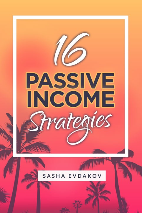 16 Ways to Generate Passive Income Online