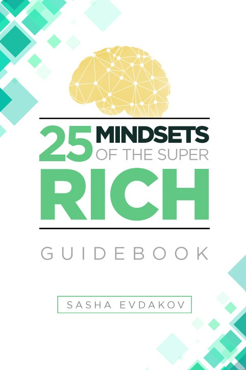25 Mindsets of the Super Rich
