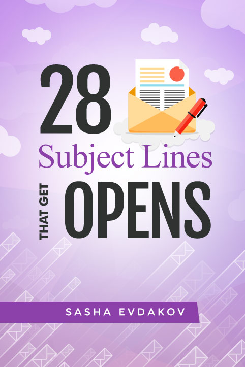 28 Proven Email Subject Lines Get Opens