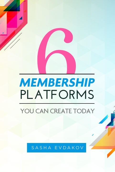 6 Membership Systems You Can Create Today