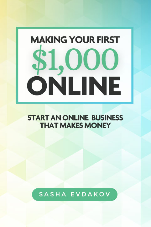 Making Your First $1,000 Online