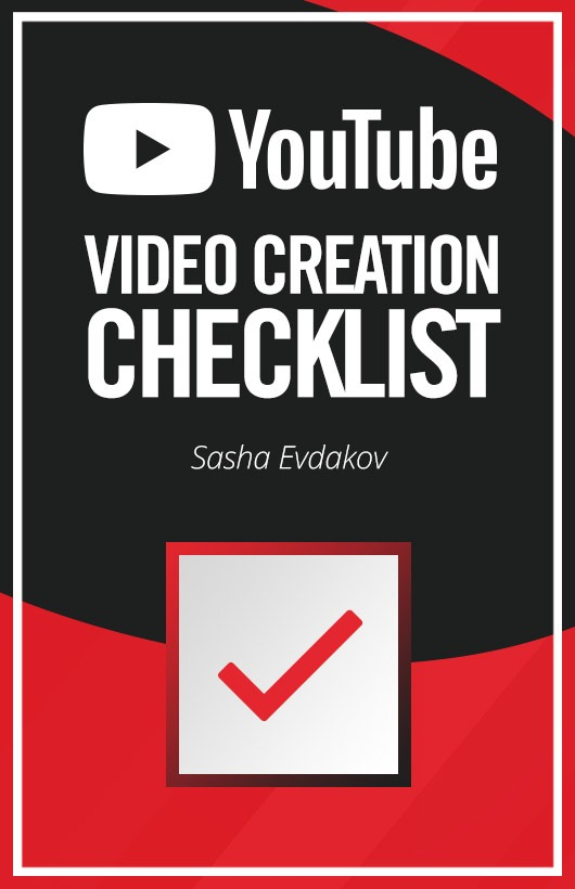 YouTube Creation Checklist