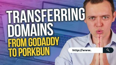 Transferring Domains from Godaddy to PorkBun