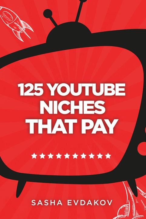 125 YouTube Niches that Pay