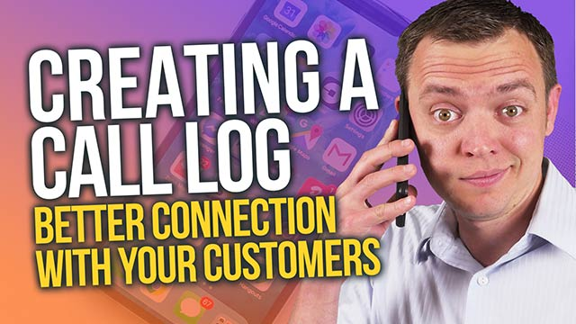 Creating a Call Log: Better Connections with Your Leads and Customers #insidebsi 10