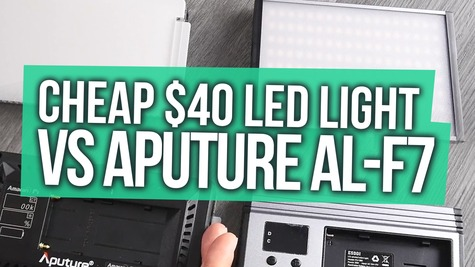 Cheap $40 LED Light vs the Aputure AL-F7 – SURPRISE!