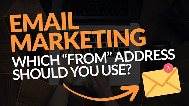 Email Marketing – Which FROM Address Should You Use? (Aweber, MailerLite, ConvertKit etc.) #BSI 53