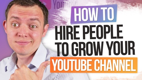How to Hire People to Grow Your YouTube Channel – Grow it Baby