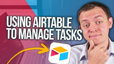 How We Use Airtable as a Task Manager in Our Business