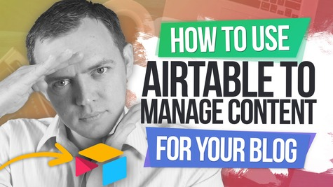 How to Use Airtable as a Content Manager for Your Blog + Business