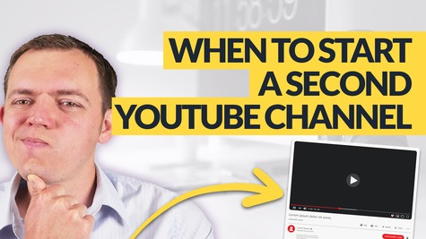 Starting a Second YouTube Channel? When Should You Do It?