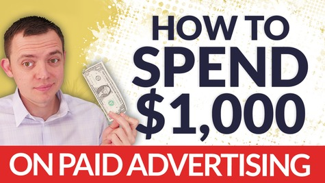 The Right Way to Spending $1,000 on Paid-Advertising to Your Landing-Page!