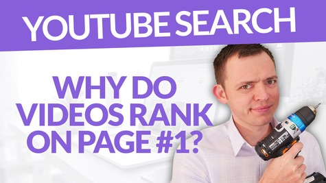 Why & How Do Some Videos Rank on Page 1 of the YouTube Search?