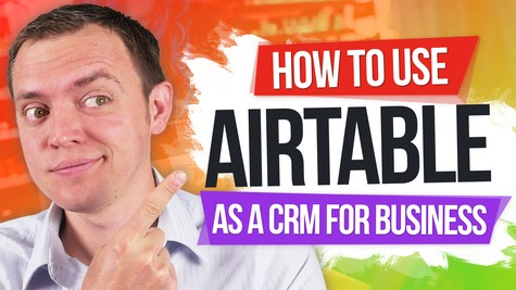 Using Airtable as a CRM for Your Business
