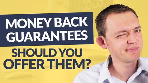 Money Back Guarantees – Should You Offer them?