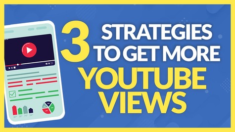 3 Video Strategies that Get More CLICKS & VIEWS to Your YouTube Channel!