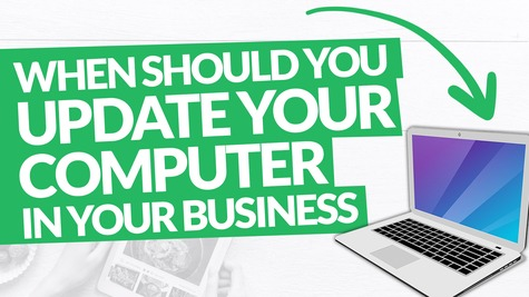 When Should You Upgrade Your Computer in Your Business?