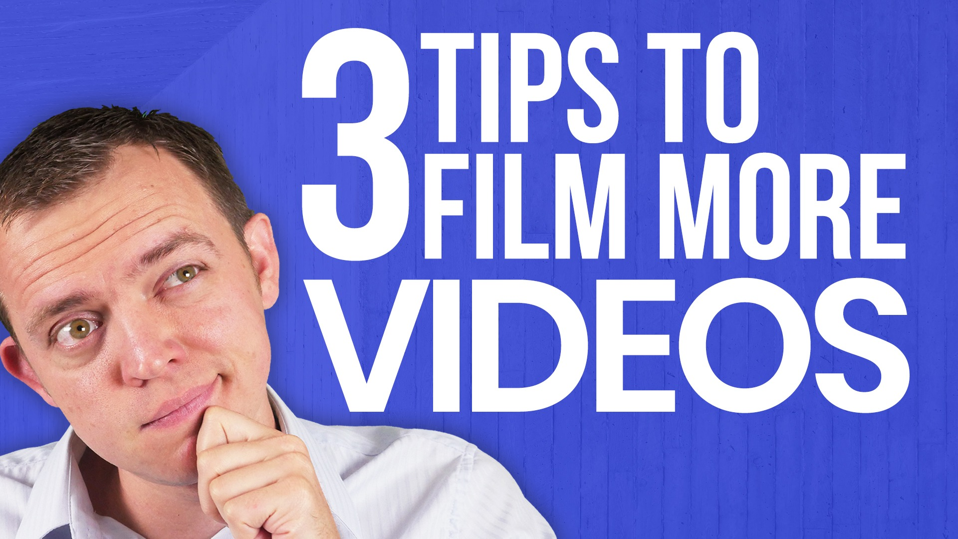 3 Tips That Will Allow You to Film MORE YouTube Videos