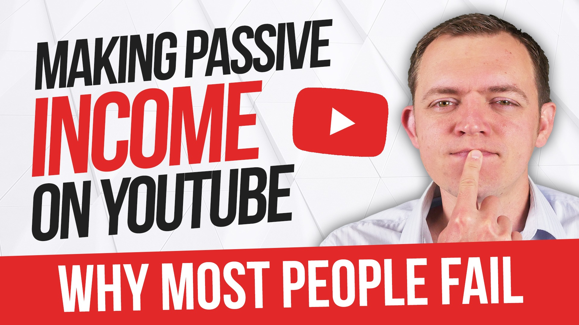 Why Most People FAIL at Making a Passive Income on YouTube