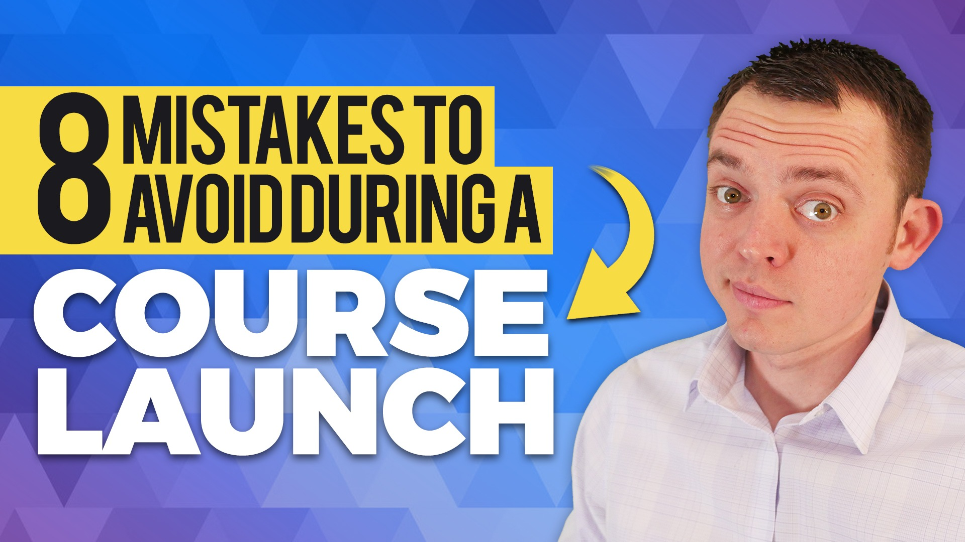 8 Common Mistakes People Make When Launching their Video Course