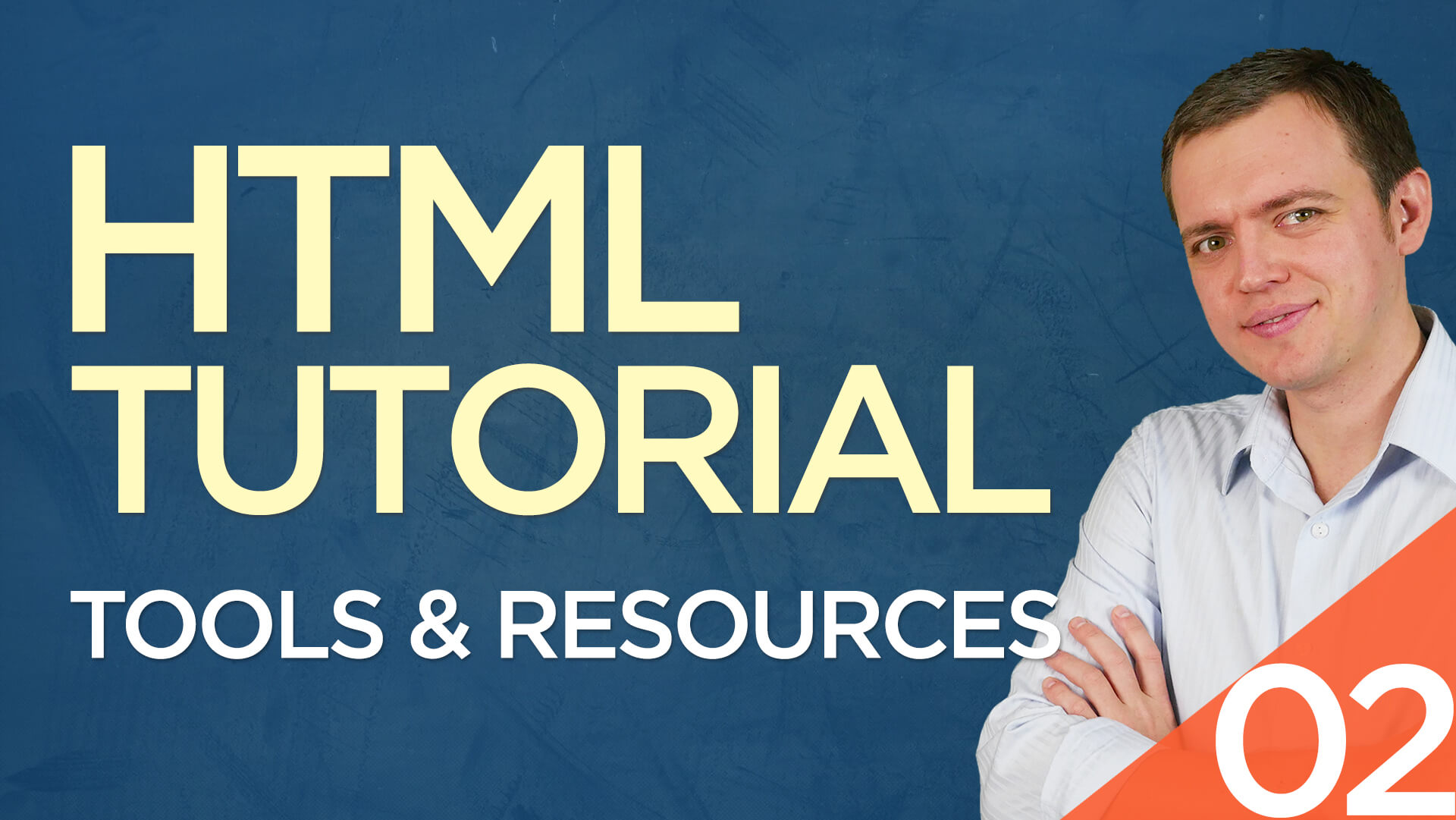 HTML Tutorial for Beginners: 02 Tools & Resources You Need to Write HTML Code