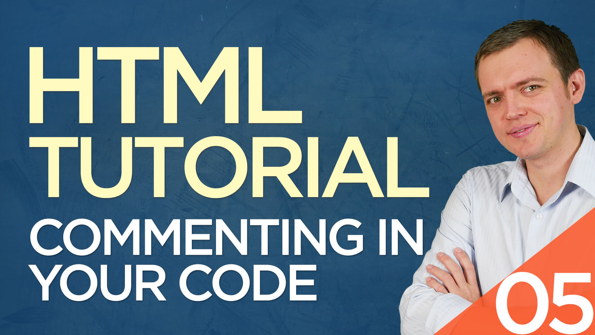 HTML Tutorial for Beginners: 05 Write Comments within Your HTML Code
