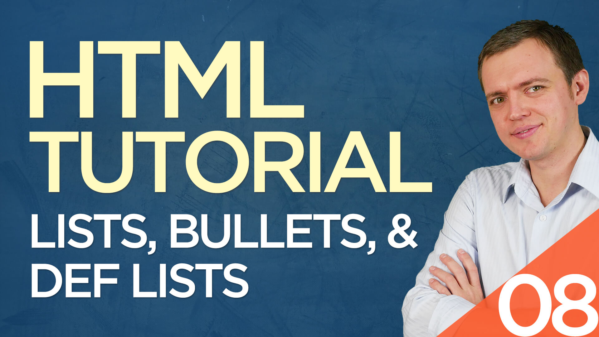 HTML Tutorial for Beginners: 08 Lists, Bullets, Unordered Lists, & Definition Lists