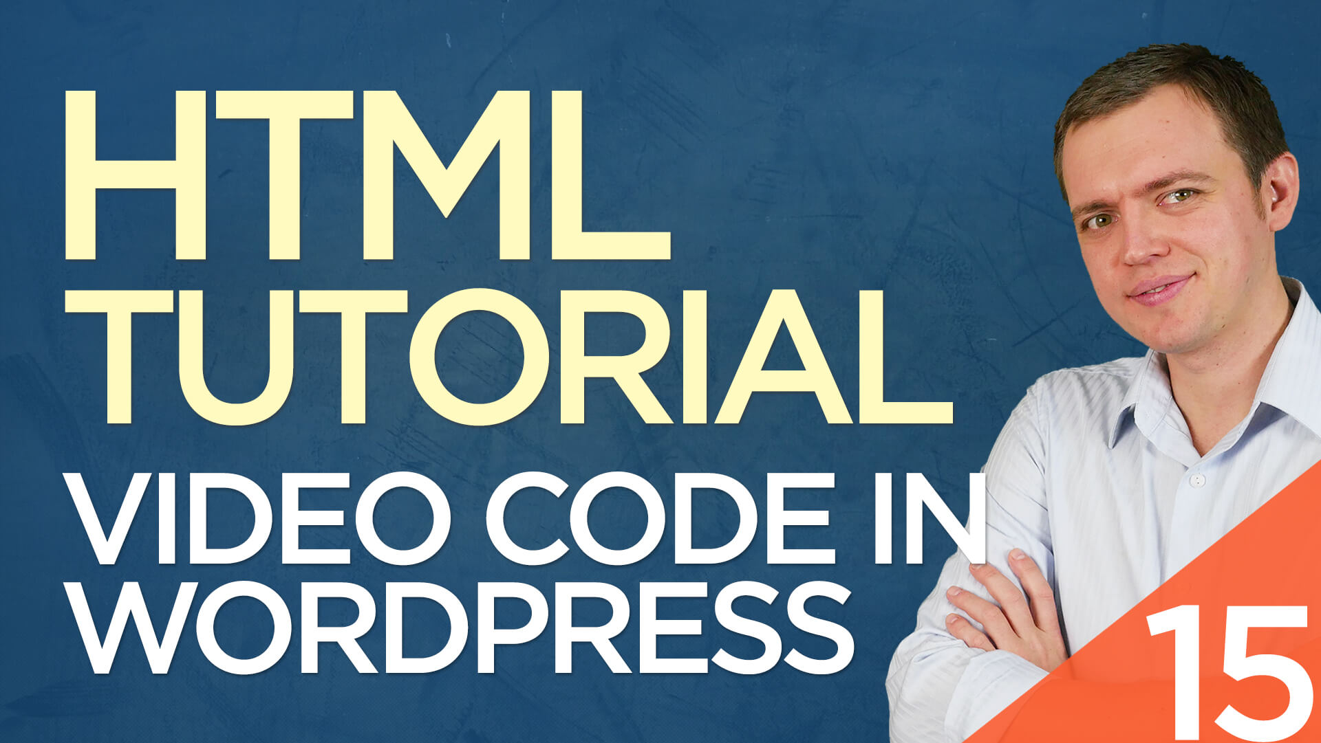 HTML Tutorial for Beginners: 15 Add YouTube Videos to Your WordPress Blog