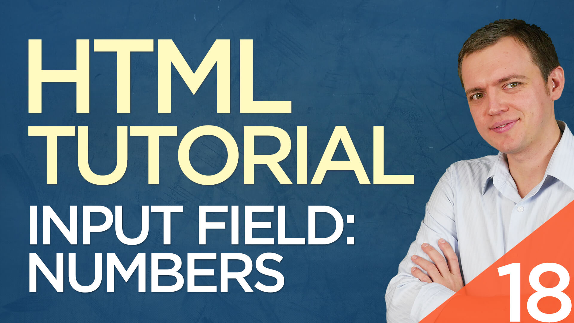 HTML Tutorial for Beginners: 18 Number Only Input Form Fields