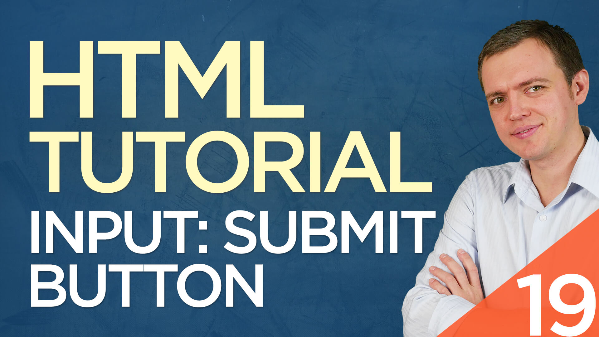 HTML Tutorial for Beginners: 19 Creating a Submit Button for Forms