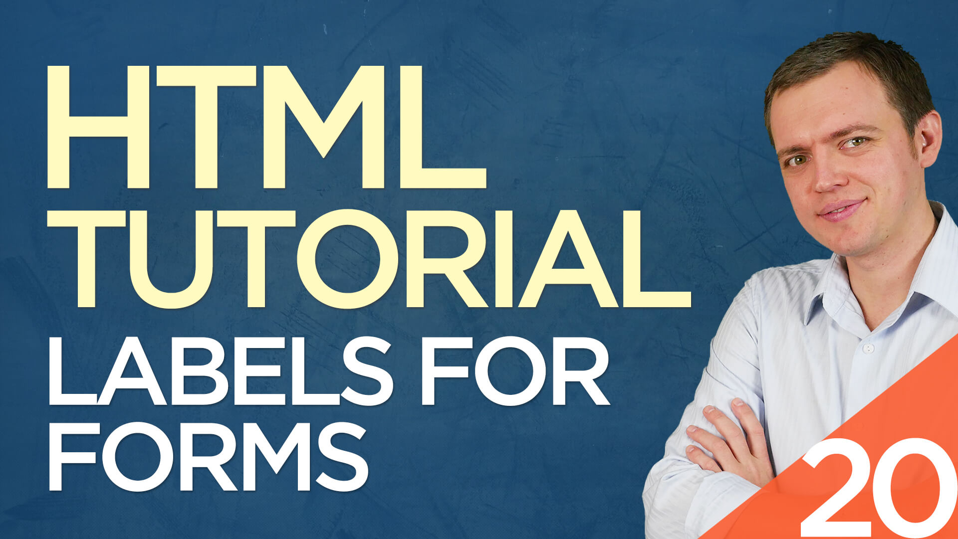 HTML Tutorial for Beginners: 20 Label Field for Forms